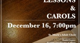Lessons and Carols Sunday December 16 at 7:00 pm